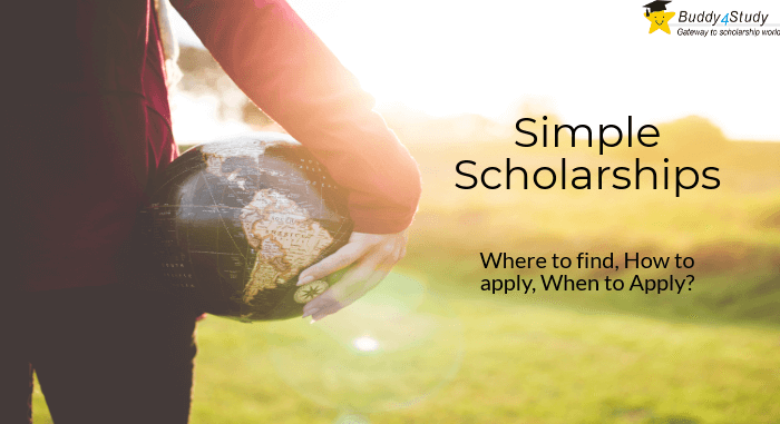 Simple Scholarships, easy to win scholarships at Buddy4Study
