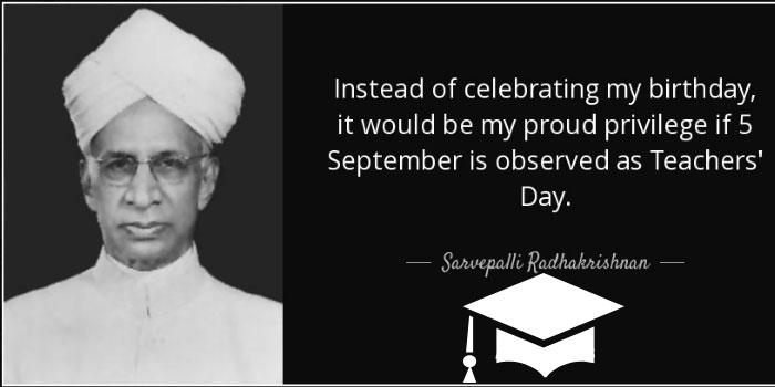 Dr. Sarwapalli Radhakrishnan tribute on teachers day