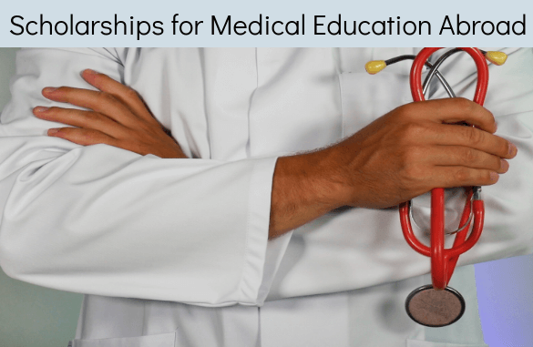 Scholarship for Medicine courses to Study Abroad