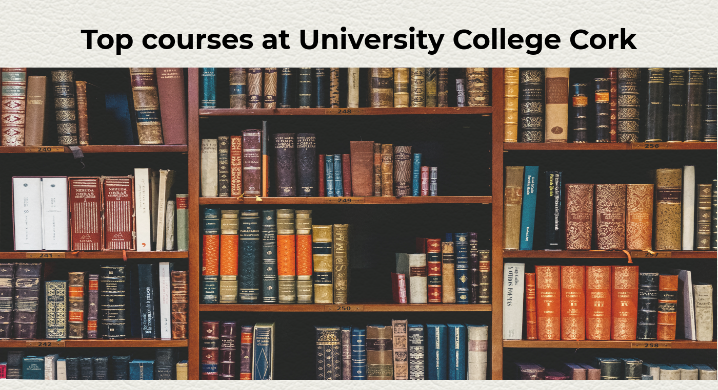 Study at UCC, top courses at University College Cork Ireland