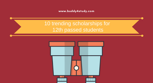10 trending scholarships for 12th passed students