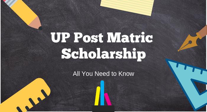 UP Post Matric Scholarships