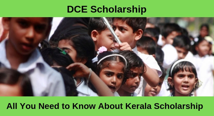 DCE Scholarship - All You Need to Know About Kerala Scholarship