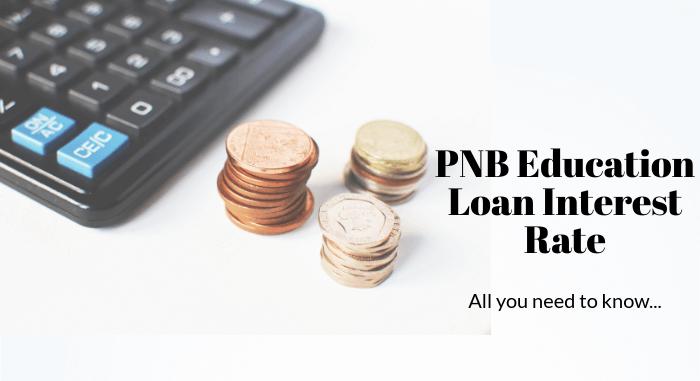PNB Education Loan Interest Rate