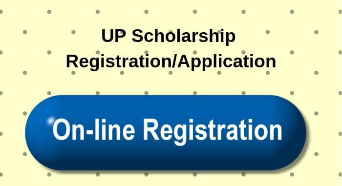 UP Scholarship Registration/Application - Step-by-Step Process