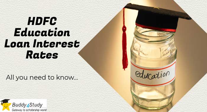 HDFC Education Loan Interest Rate and Charges