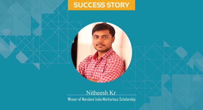Scholar Success Story- Nitheesh Kr