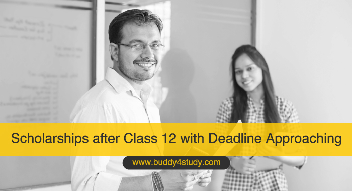 Scholarships after Class 12 with Deadline Approaching