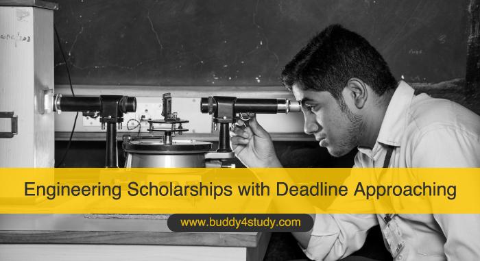 Engineering Scholarships with Deadline Closing Soon