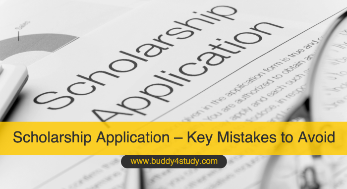 Scholarship Application 2021 – Key Mistakes to Avoid While Filling the Application Form