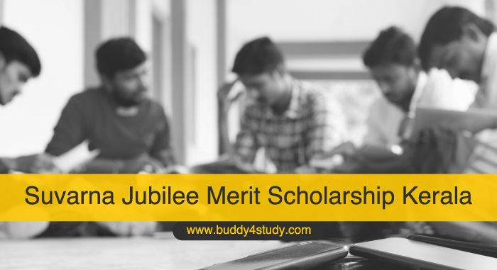 Suvarna Jubilee Merit Scholarship Kerala